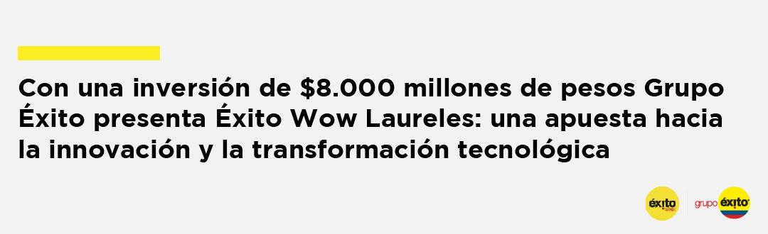 exito-wow-laureles